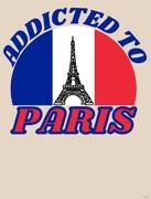 Addicted To Paris T Shirt