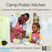 Camp Public Kitchen: Cooking Around the Clock