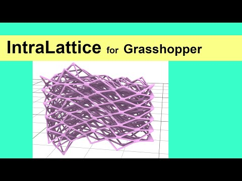 IntraLattice for Grasshopper