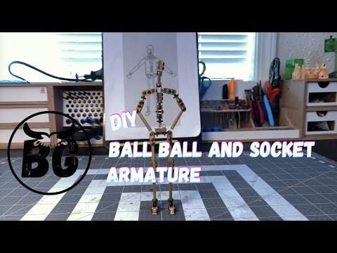 DIY Ball and Socket Armature!