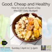 Good, Cheap, and Healthy—How to Live on $4.00 a Day (the EBT Daily Budget)