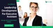 Leadership Development for Executive Assistants