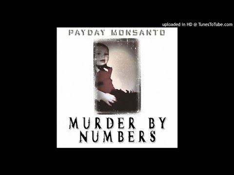 Payday Monsanto - Bang Bang