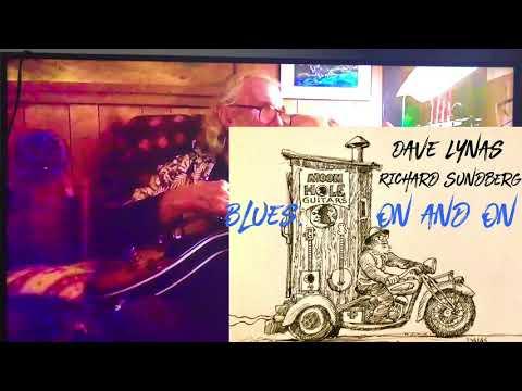 Blues   On and On.      Dave Lynas and Richard Sundberg
