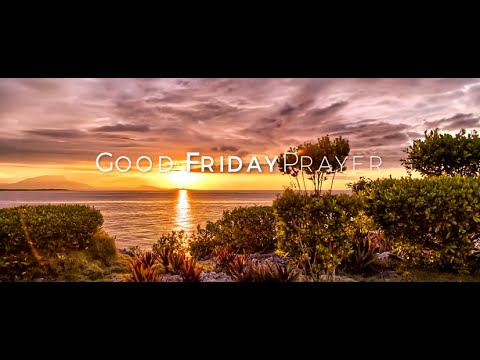 Good Friday Prayer HD