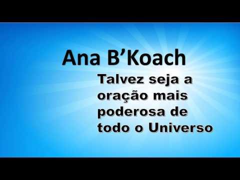 Ana B'Koach oração poderosa oração HEBRAICA que permite quebrar todo mal e negatividade