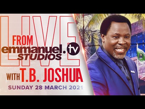 LIVE Broadcast With TB Joshua From Emmanuel TV Studios (28/03/21)