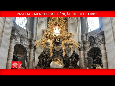 """Páscoa - Mensagem e Bênção """"Urbi et Orbi"""" 04 de abril de 2021 Papa Francisco"""