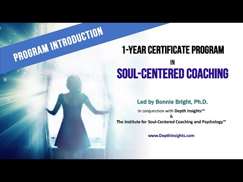 Intro to the Soul-Centered Coaching Certificate Program with Dr. Bonnie Bright