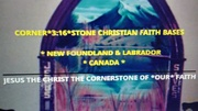 CORNER*3:16*STONE CHRISTIAN FAITH BASE NFLD & LABRADOR CANADA PHOTO