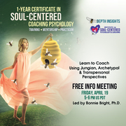 FREE INFO MEETING: CERTIFICATE TRAINING IN SOUL-CENTERED COACHING PSYCHOLOGY with Dr. Bonnie Bright