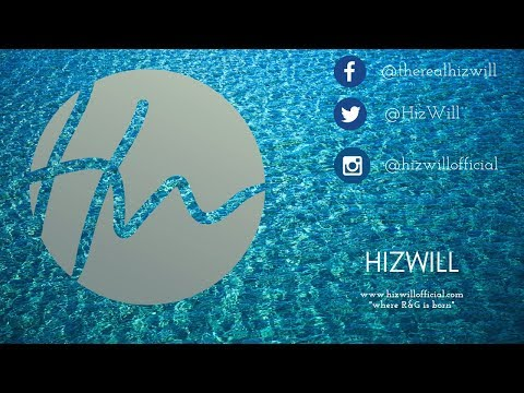 HizWill - I'll Trust You (official Video)