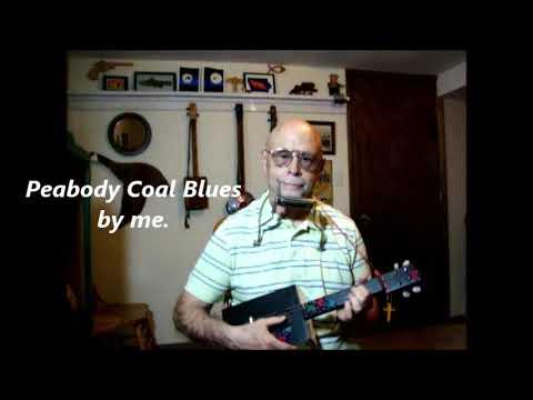 Peabody Coal Blues - original by me