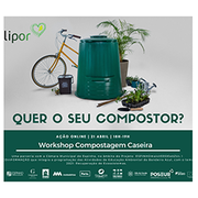 WORKSHOP: Compostagem Caseira com Lipor