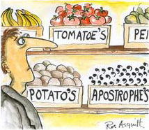 "Man looking askance at labeled grocery store bins of ""tomatoe's"", ""potato's"", and ""apostrophe's"""