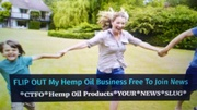 FLIP OUT My Hemp Oil Business Free To Join News on Flipboard