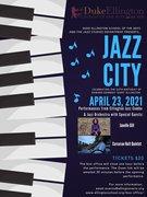 Duke Ellington Performing Arts DC JAZZ CITY APRIL 23, 2021 7pm EST