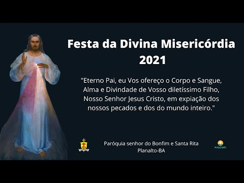 Festa da Divina Misericórdia  2021