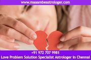 Love Problem Solution Specialist Astrologer in Chennai