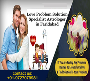 Love Problem Solution Specialist Astrologer in Faridabad