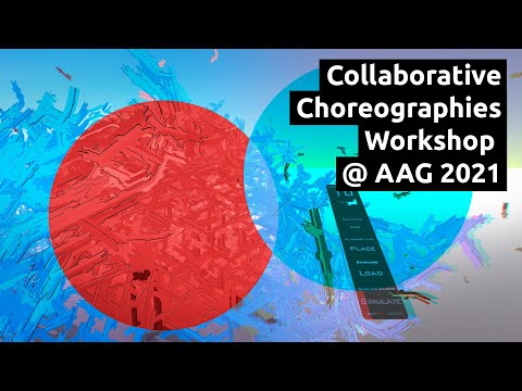 Collaborative Choreographies Workshop @ AAG2021 - Teaser