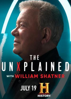 The UnXplained TV Series - William Shatner