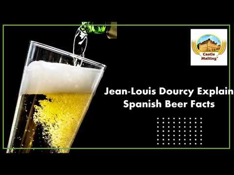 Jean-Louis Dourcy Explain Some Interesting Spanish Beer Facts