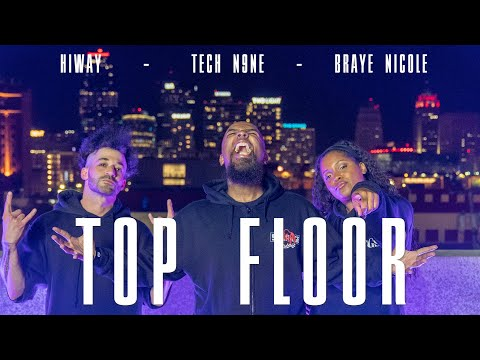 Hiway - Top Floor (ft. Tech N9ne and Braye Nicole) | Official Music Video