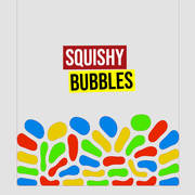 Squishy Bubbles