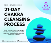 REIKI HEALER COURSE 21-DAY CHAKRA CLEANSING PROCESS