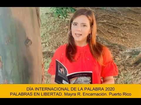 DÍA INTERNACIONAL DE LA PALABRA 2020 PALABRAS EN LIBERTAD Mayra R  Encarnación