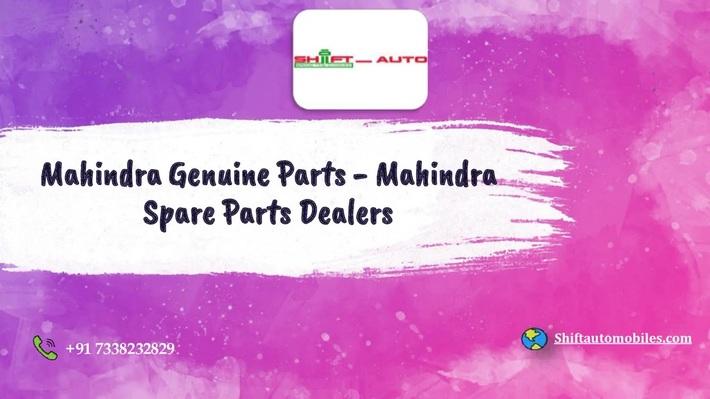 Mahindra Genuine Spare Parts in Bangalore