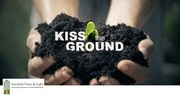 Kiss the Ground Film & Webinar  Wednesday, April 21st at 1pm CT