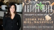 Sustainable Food Preparation Workshop  Monday, April 19th at 7pm CT