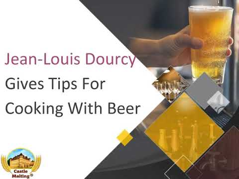 Jean-Louis Dourcy Gives Tips For Cooking With Beer