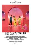 CINEMA: PARQUE NASCENTE CELEBRA A ICÓNICA RED CARPET NIGHT NUMA HOME EDITION VIRTUAL