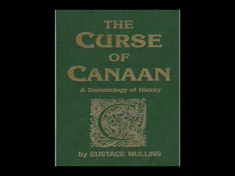 The Curse of Canaan (Eustace Mullins) Audiobook - Chapter 1