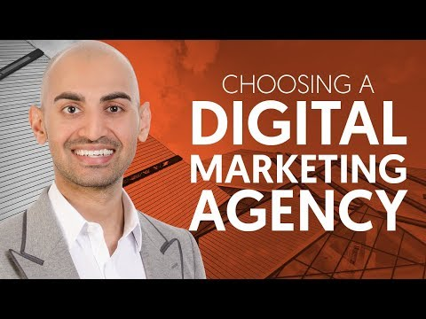 How to Choose the Right Digital Marketing Agency for Your Business   Neil Patel