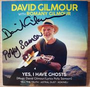 David Gilmour Polly Samson Yes, I have ghosts