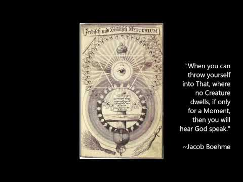 "Jacob Boehme (Jakob Böhme) -  ""The Supersensual Life"" - Christian Mystics"