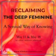 Reclaiming the Deep Feminine: Online Shamanic Pilgrimage