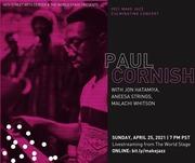 "Pianist PAUL CORNISH ""A Badd-Azz Class-Act"" *updatez*"