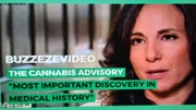"""BUZZEZEVIDEO THE CANNABIS ADVISORY """"MOST IMPORTANT DISCOVERY IN MEDICAL HISTORY"""""""