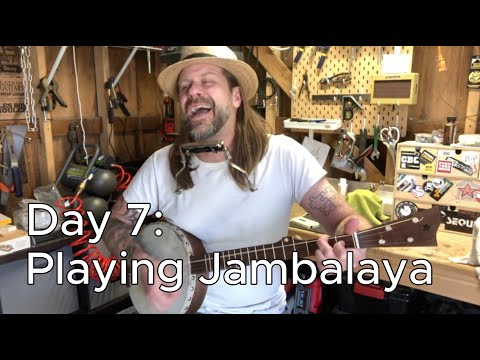 Banjo Build Diary: Day 7 [Playing Jambalaya]