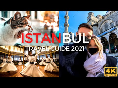 Istanbul Travel Guide 2021: Sight, Sound, and Taste of Turkey