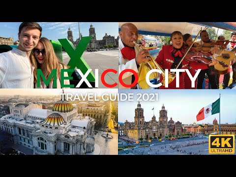 Mexico City Travel Guide 2021: Mariachi, Tequila, Tacos, and Culture in 4K