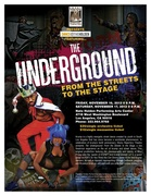 The Underground: From the Streets to the Stage