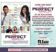 The Perfect Match Speed Dating Event with Cast of the movie!
