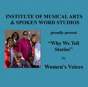 """Why We Tell Stories"" by Women's Voices"