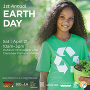 1st Annual Earth Day Event at Baldwin Hills Crenshaw